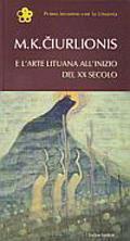 M. K. Čiurlionis e l'arte Lituana all'inizio del XX secolo