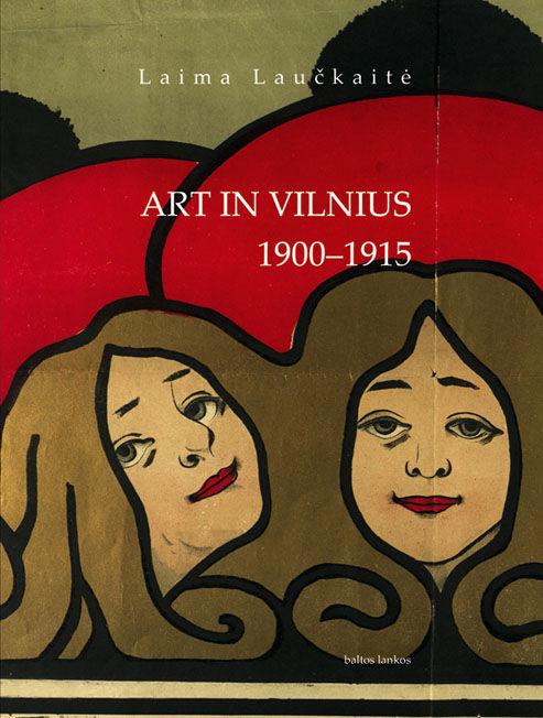 Art in Vilnius 1900—1915