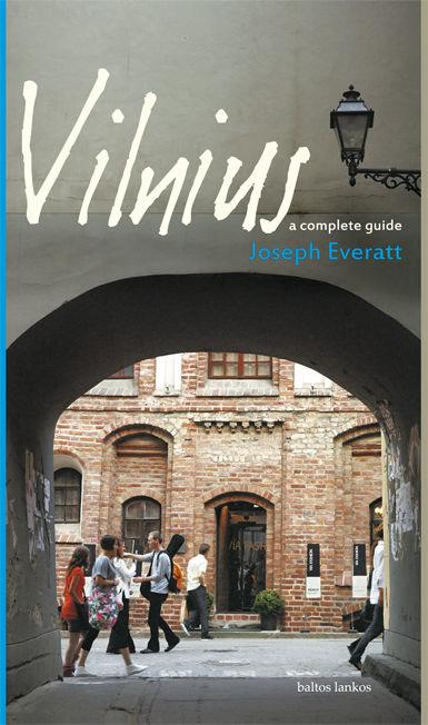 Vilnius. A complete guide