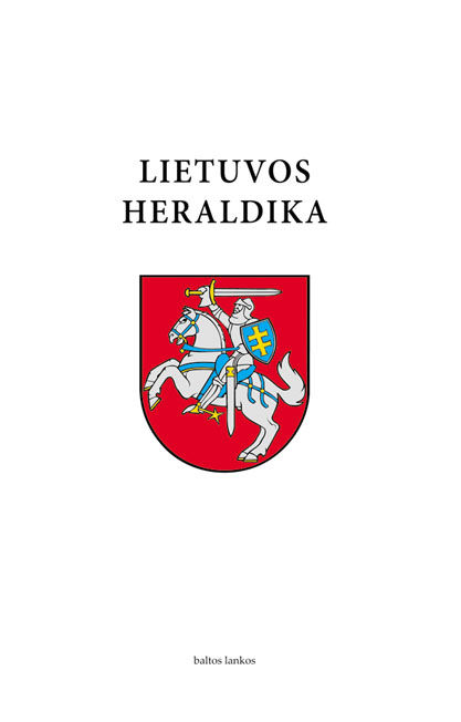 The heraldry of Lithuania