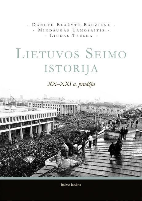 Lietuvos Seimo istorija XX – XXI a. pradžia