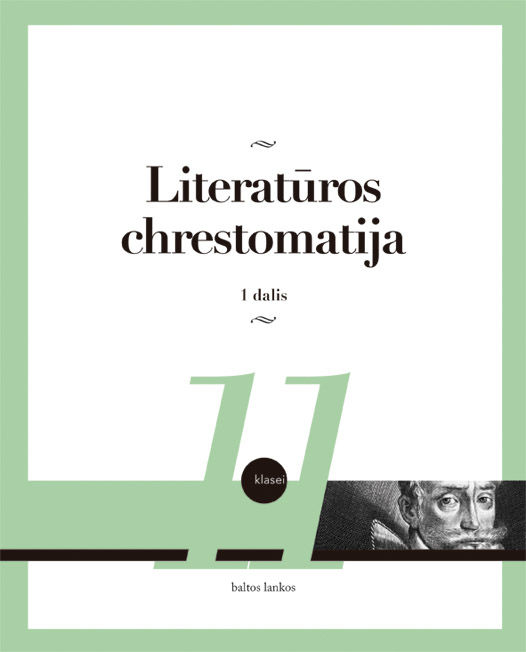 Literatūros chrestomatija 11 kl. 1 dalis