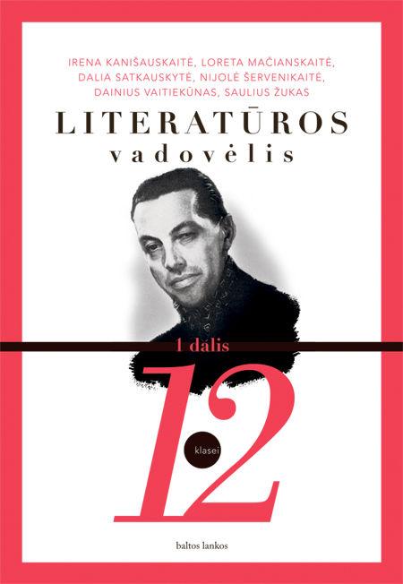 Literatūros vad. 12 kl 1 dalis (2012)