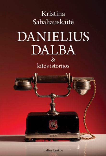Danielius Dalba ir kitos istorijos