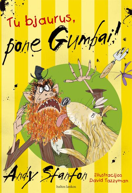 Tu bjaurus, pone Gumbai!