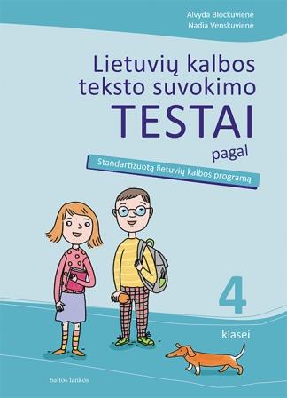 Lietuvių kalbos teksto suvokimo testai 4 kl.