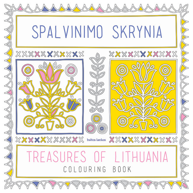 Spalvinimo skrynia. Treasures of Lithuania. Colouring book.