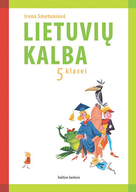 Lietuvių kalba. Vadovėlis 5 klasei