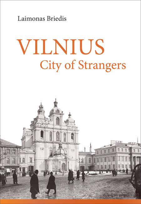 Vilnius City of Strangers