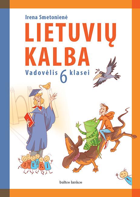 Lietuvių kalba. Vadovėlis 6 klasei