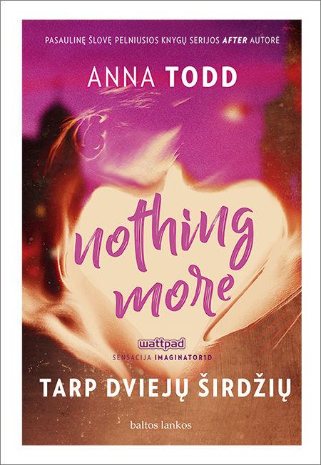 El. knyga Nothing More. Tarp dviejų širdžių