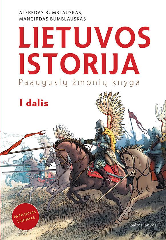 Lietuvos istorija. Paaugusių žmonių knyga. 1 dalis