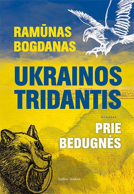 El. knyga Ukrainos tridantis. Prie bedugnės