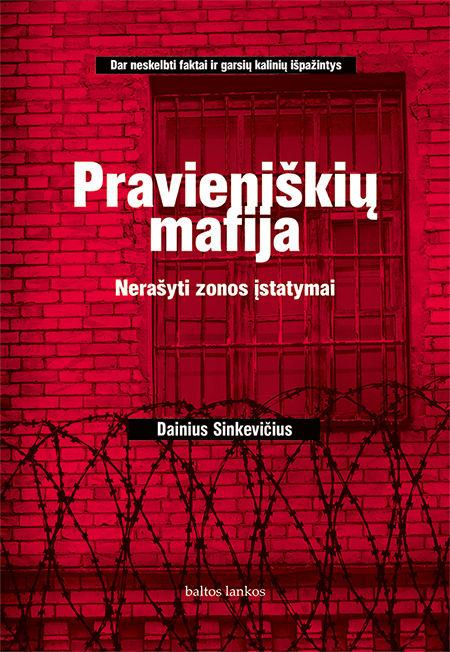 El. knyga Pravieniškių mafija. Nerašyti zonos įstatymai