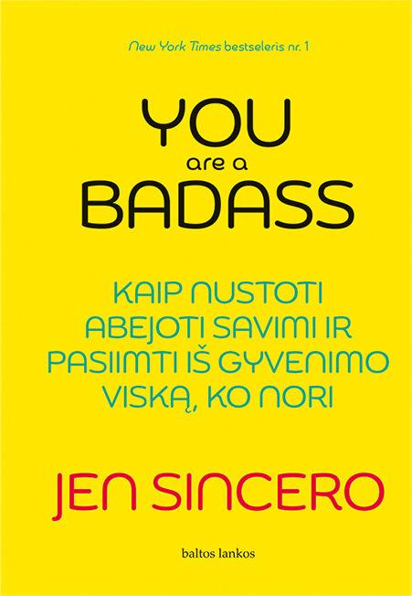 El. knyga YOU ARE A BADASS: kaip nustoti abejoti savimi ir pasiimti iš gyve