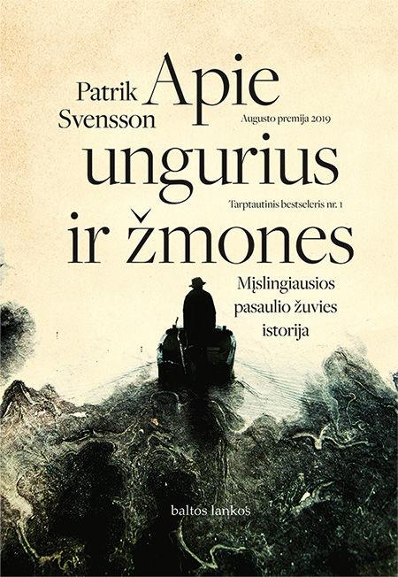 Apie ungurius ir žmones: mįslingiausios pasaulio žuvies istorija