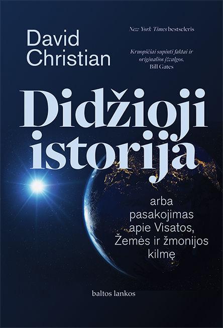 Didžioji istorija, arba pasakojimas apie Visatos, Žemės ir žmonijos kilmę